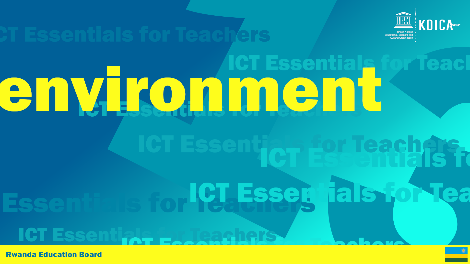 ICT & Physical Environment
